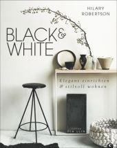Black & White - Elegant einrichten & stilvoll wohnen