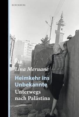 Heimkehr ins Unbekannte - Unterwegs nach Palästina