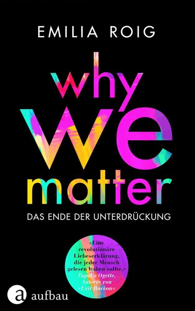 Why we matter - Das Ende der Unterdrückung