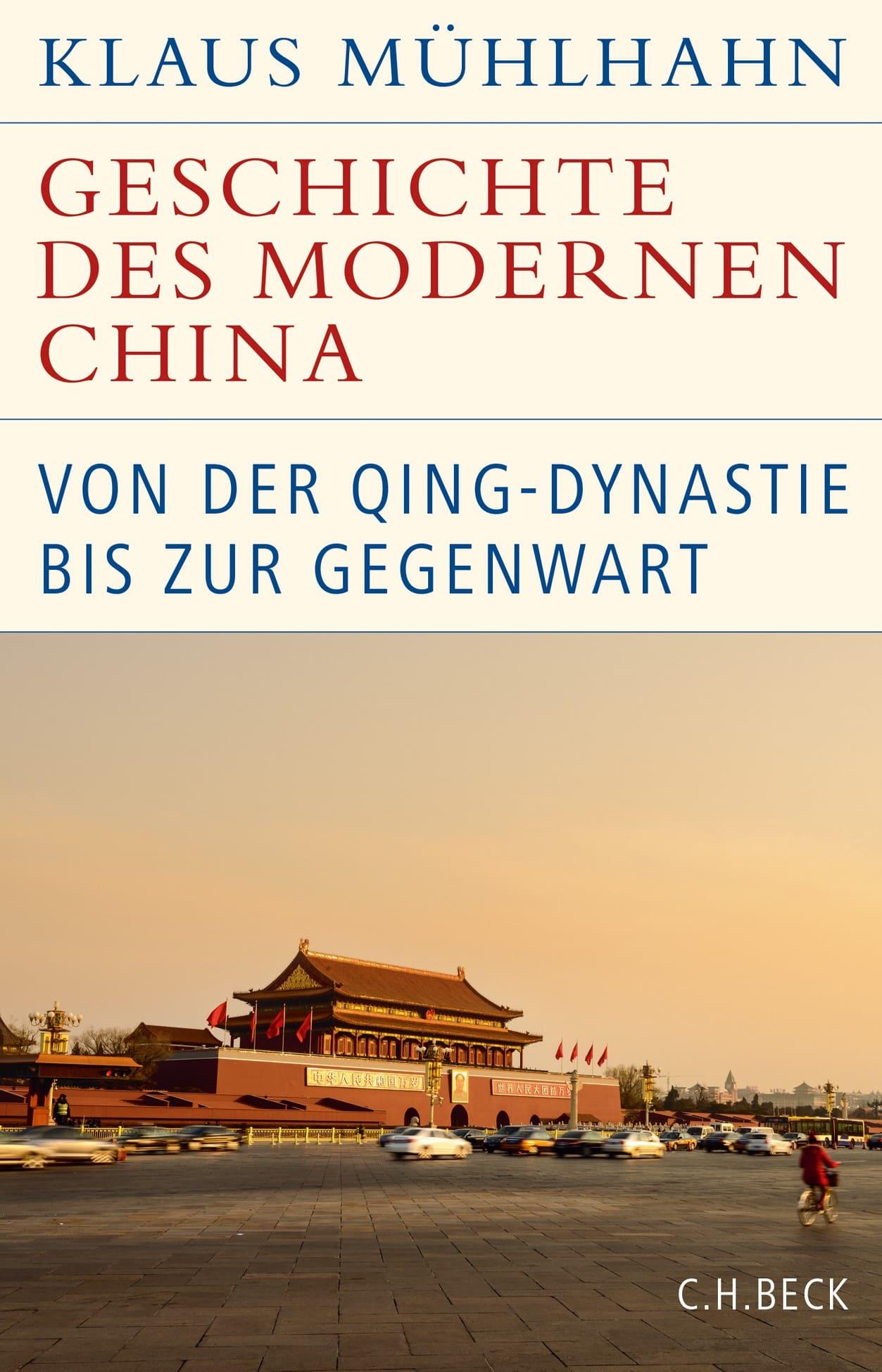 Geshcichte des modernen China - Von der Qing-Dynastie bis zur Gegenwart