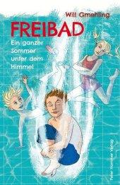 Freibad – Ein ganzer Sommer unter dem Himmel