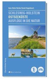 Schleswig-Holstein Ostseeküste - Ausflüge in die Natur