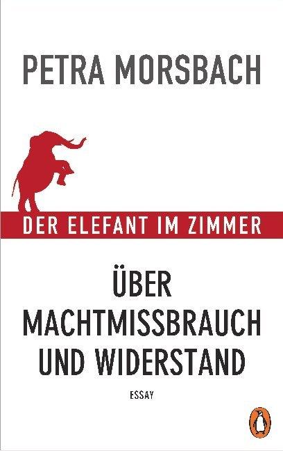 Der Elefant im Zimmer - Über Machtmissbrauch und Widerstand