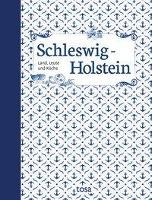 Schleswig-Holstein -Land, Leute und Küche