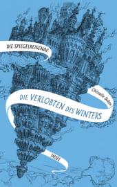 Die Spiegelreisende - Die Verlobten des Winters