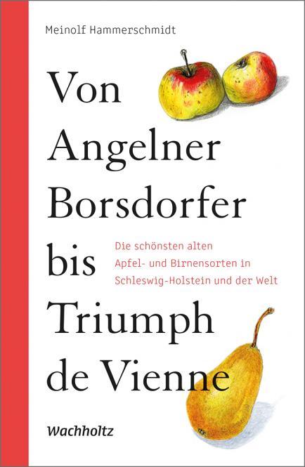 Von Angelnder Borsdorfer bis Triumph de Vienne