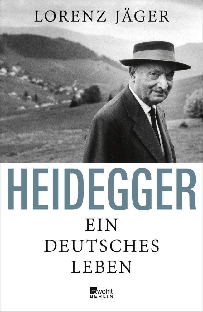 Heidegger - Ein deutsches Leben