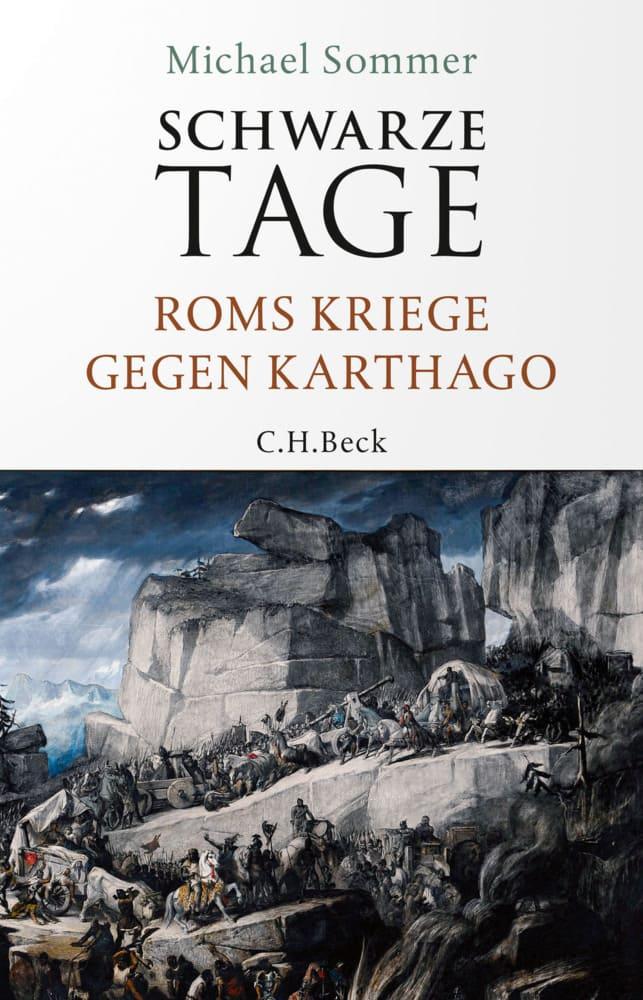 Schwarze Tage - Roms Kriege gegen Karthago