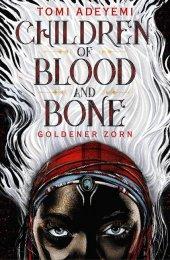 Children of Blood and Bone - Goldener Zorn