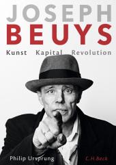 Joseph Beuys - Kunst, Kapital, Revolution